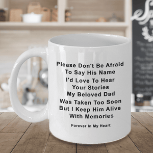 Dad Memorial Gifts Memory of Dad Please Don't be Afraid to Say his Name ... Dad Remembrance Gifts
