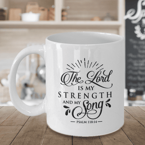 Faith Gift, The Lord Is My Strength and My Song, Psalm 118:14 Bible Verse Gift