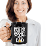 Best Papa Gifts Any Man Can Be a Father But It Takes Someone Special to be a Dad