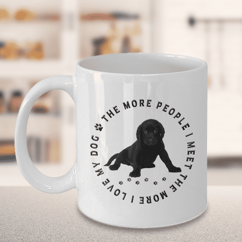 Image of Labrador Dog Gift, The More People I Meet,.., Labrador Lover's Gift