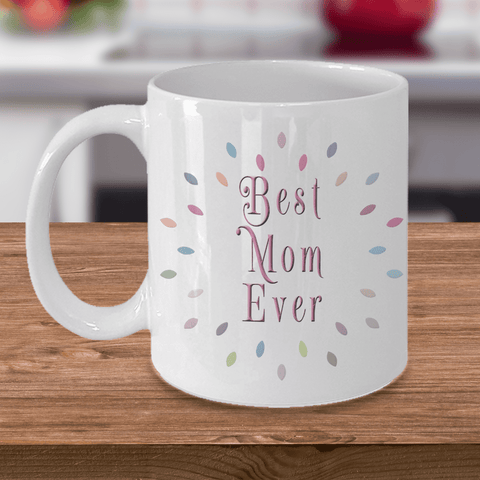 Image of Best Mom Ever Mug Gifts for Mother Ceramic Coffee Cup Birthday Mother's Day Gift Ideas