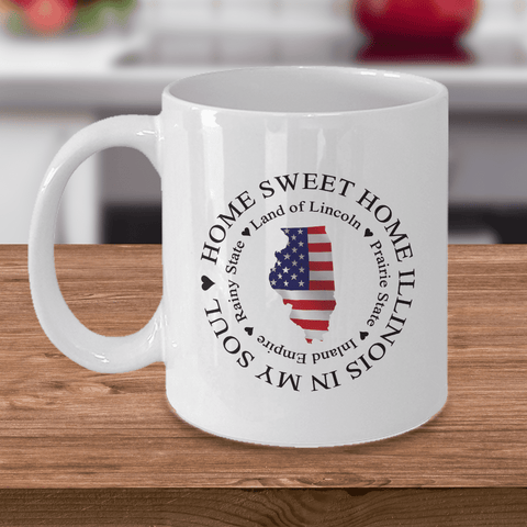 Image of Illinois Gift, Home Sweet Home Illinois In My Soul USA Gifts Coffee Mug
