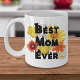 "Best Gift for Mom, ""Best Mom Ever"" Mother gift for Birthday, Mother's Day Gift,"