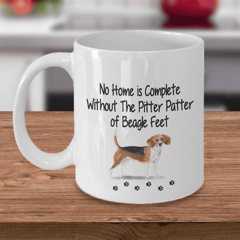 Dog Mug, No Home is Complete Without The Pitter Patter of Beagle Feet, Beagle Dog Mug