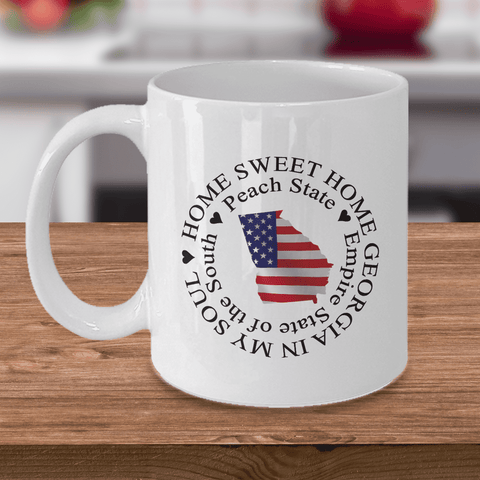 Image of Home Sweet Home Georgia In My Soul USA Gifts for Georgia Patriots