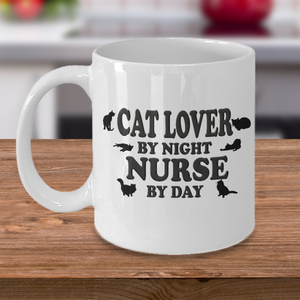 Cat Lover By Night, Nurse By Day, Coffee Mug Gift for Nurses