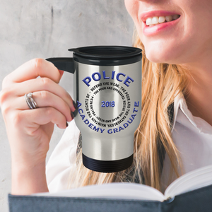 Police Academy Graduate 2018 Psalms 82:3-4 Gifts Police Graduation Travel Mug Gifts