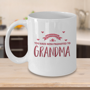 "New Grandma Gift ""  Congratulations You have Been Promoted to Grandma"" Gift for New Grandma"