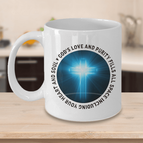 Image of Faith Gift, God's Love and Purity Fills All Space Including Your Heart and Soul, Coffee Mug Gift