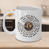 "Gift for Son, ""The Love Between a Father and His Son Is Forever..."" Gift Coffee Mug for Son Love Dad"