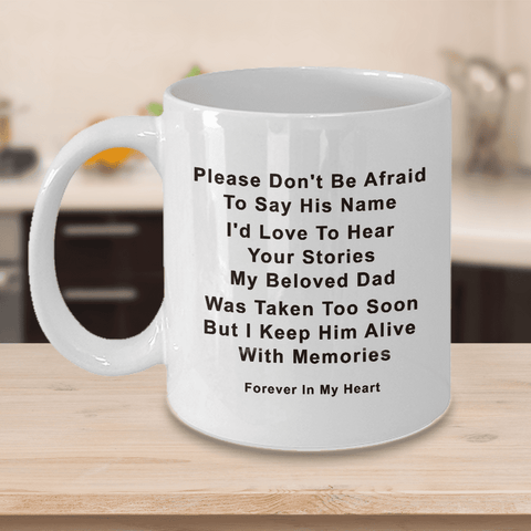 Image of Dad Memorial Gifts Memory of Dad Please Don't be Afraid to Say his Name ... Dad Remembrance Gifts