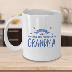 New Grandma Gift Congratulations You have Been Promoted to Grandma Gift  Grandma