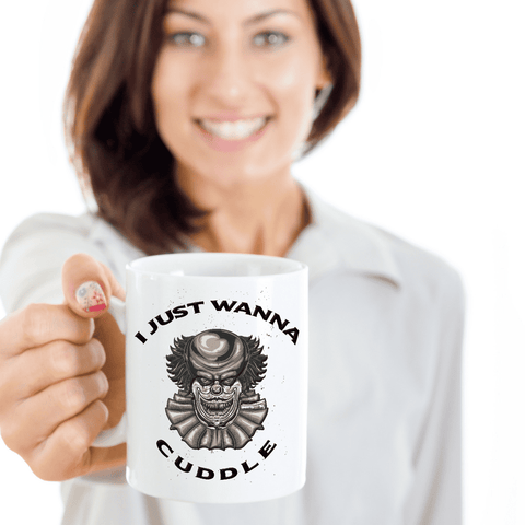 Image of Scary Horror Clown Teacup  I Just Wanna Cuddle Coffee Mug Clown Gift