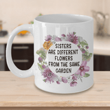 Big Little Sister Gifts Sisters Are Different Flowers From The Same Garden Birthday