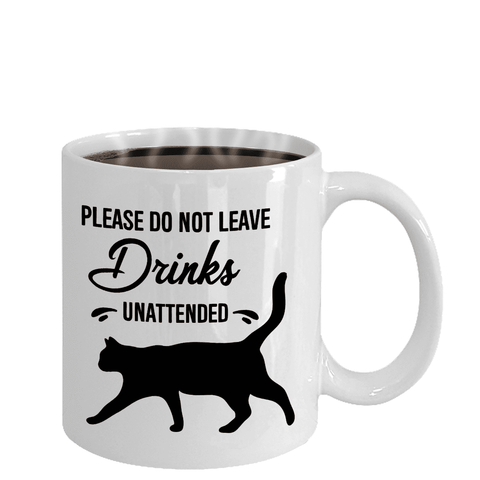 Image of Funny Cat Coffee Mug Please Do Not Leave Drinks Unattended Black Cat Mug Gift