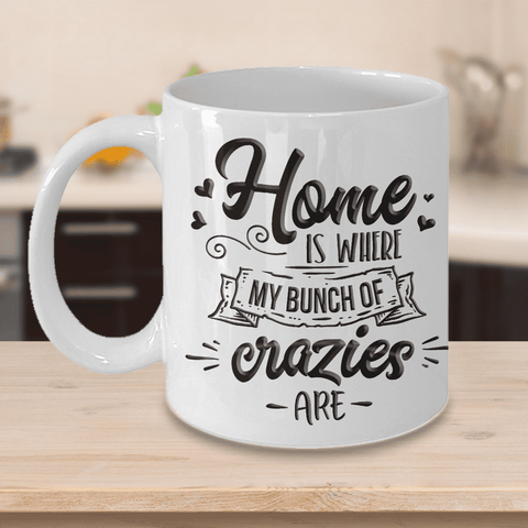 "Image of Funny Gift for Mom or Dad, Home is Where My Bunch of Crazies Are"" Fun Gift for Parents"