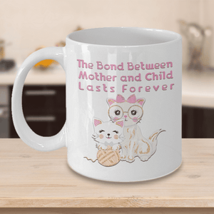 Best Mother's Day Gift Cat Mom Gift The Bond Between Mother.. Cat Mug Gift