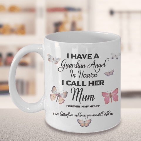 Image of Memorial Gift, I Have a Guardian Angel in Heaven, I Call Her Mum, Forever in My Heart