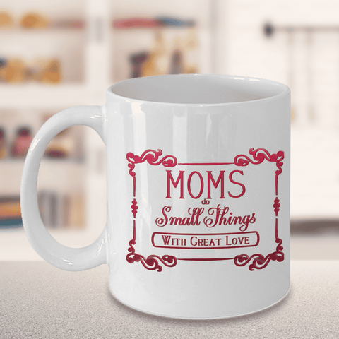 Image of Gift for Mom, Mom Does Small Things With Great Love, Birthday Gift, Mother's Day Gift, Anytime Gift