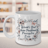 Nurse Practitioner Preceptor Gifts Coffee Mug World's Best Nursing Cup Thank You Gift