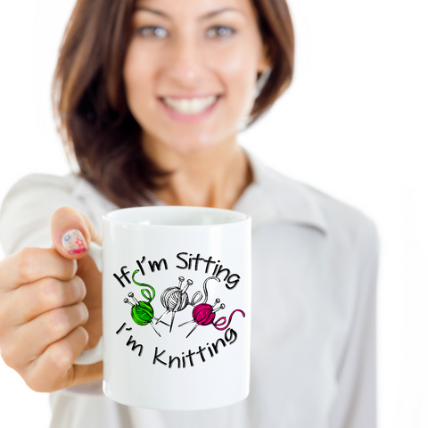 Image of Knitting Gift Mug, If I'm Sitting I'm Knitting, Gift for Knitting Enthusiast