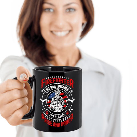 Image of Firefighter Gift, U S Firefighter, We Run Towards The Flames, ... Coffee Mug