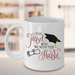 Funny Graduation Gift, The Tassel Was Worth The Hassle, Graduation Gifts for Family and Friends