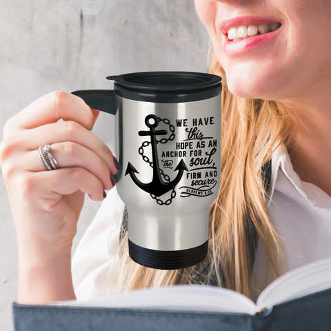 Image of Christian Bible Verse Coffee Travel Mug With Quote, Hebrews 6:19 Faith Gift For Women