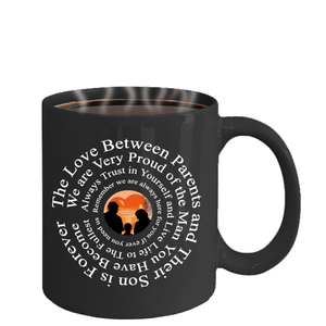 "Gift for Son, ""The Love Between Parents and Their Son Is Forever..."" Mug Gift For Son"