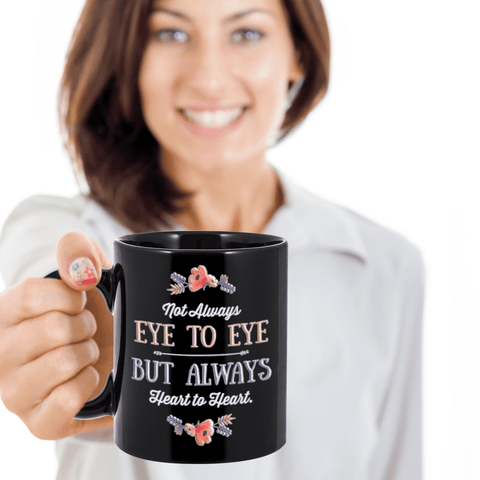 Image of Mom From Daughter Son Not Always Eye to Eye But Always Heart to Heart Coffee Mug