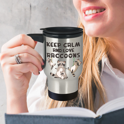 Image of Raccoon Travel Mug Gift Keep Calm and Love Raccoons Crazy Racoon Lady Coffee Cup