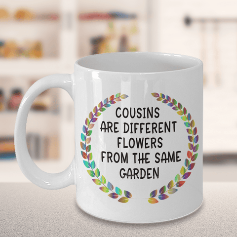 Best Cousin Gifts For Women Men Cousins Are Different Flowers Favorite Birthday Gift