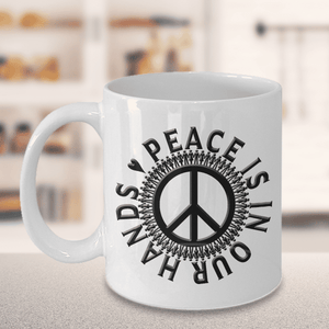 Peace Is In Our Hands, World Peace Gift, Support World Peace, Save The Earth
