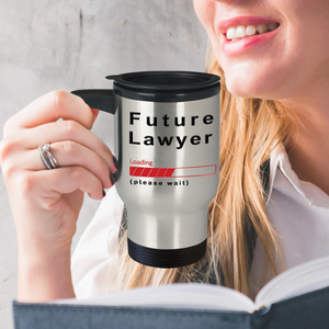 Future Lawyer Loading Please Wait Travel Mug Gifts for Women and Men, Lawyer in Training Travel Cups