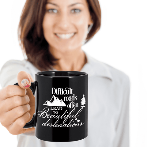 Image of Motivational Coffee Mug Difficult Roads Often Lead to Beautiful Destinations