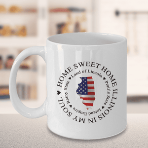 Illinois Gift, Home Sweet Home Illinois In My Soul USA Gifts Coffee Mug