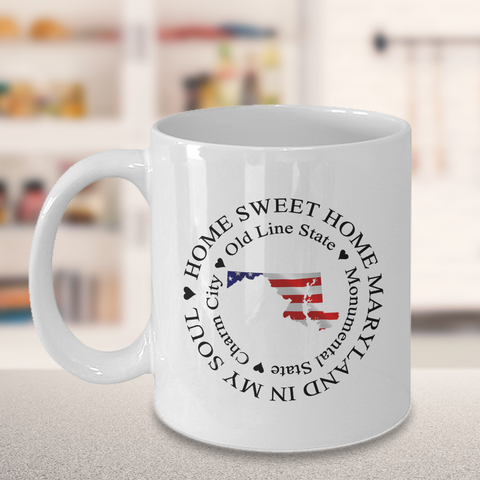 Image of Maryland Gift, Home Sweet Home Maryland In My Soul USA Gifts