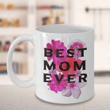 "Best Gift for Mom, ""Best Mom Ever"" Mother gift for Birthday, Mother's Day Gift"