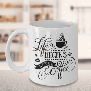 "Coffee Lover's Mug, ""Life Begins After Coffee"" Gift for Coffee Lovers"