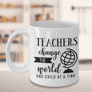 "Teacher Gift, ""Teachers Change The World One Child At A Time"" Gift for Teachers"