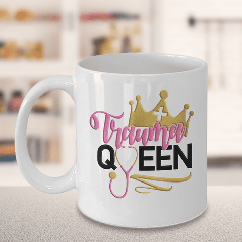Funny Nurse Mug Trauma Queen Emergency Nurse ER Practitioner Coffee Cup