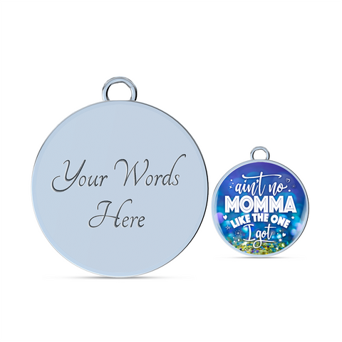 Image of Best Mom gift, Ain't No Momma Like The One I Got, Funny gift for Mom, Momma