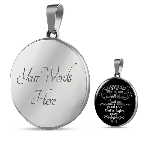 Image of Psalm 61 Faith Gift When My Heart is Overwhelmed... Psalm 61:2 Bible Verse Gift Pendant