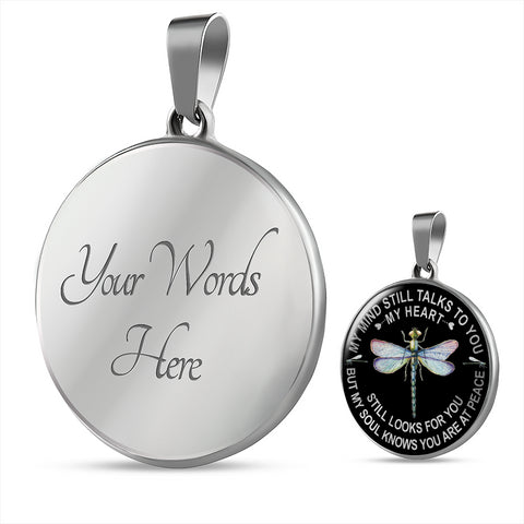 Image of Dragonfly Memorial Necklace My Mind Still Talks You Sympathy Remembrance Keepsake Pendant