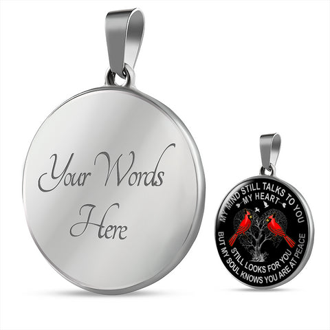 Cardinal Memorial Necklace My Mind Still Talks You Sympathy Remembrance Keepsake Pendant