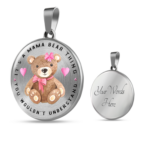 Gift for Mom, It's a Mama Bear Thing, You Wouldn't Understand. Teddy bear Gift for Mom
