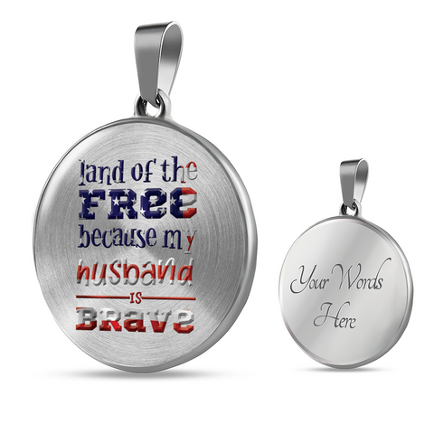 "Image of Patriotic Gift, ""Land of the Free Because My Husband is Brave"" Wife Gift"