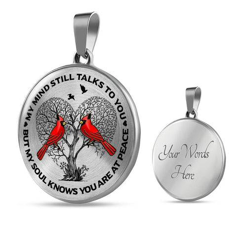 Image of Best Seller - Cardinal Memorial Necklace Gift My Mind Talks to You But My Soul Knows You're at Peace Keepsake