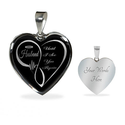 Husband Memorial Luxury Heart Pendant Until I See You Again Loving Memory Necklace