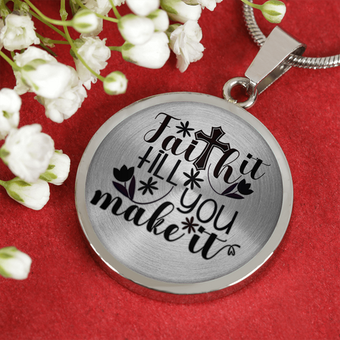Faith Gift, Faith It Till You Make It, Inspirational Gift